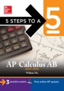 Ebook in inglese 5 Steps to a 5 AP Calculus AB, 2014-2015 Edition Ma, William
