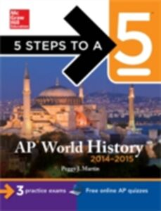 Ebook in inglese 5 Steps to a 5 AP World History, 2014-2015 Edition Martin, Peggy J.