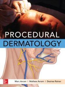 Foto Cover di Procedural Dermatology, Ebook inglese di AA.VV edito da McGraw-Hill Education