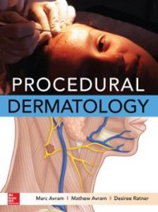 Ebook in inglese Procedural Dermatology Avram, Marc , Avram, Mathew , Ratner, Desiree
