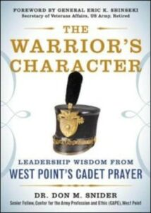 Foto Cover di Warrior s Character: Leadership Wisdom From West Point s Cadet Prayer, Ebook inglese di Don Snider, edito da McGraw-Hill Education