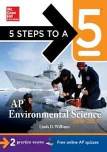 Ebook in inglese 5 Steps to a 5 AP Environmental Science, 2014-2015 Edition Williams, Linda D.