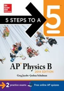 Foto Cover di 5 Steps to a 5 AP Physics B, 2014 Edition, Ebook inglese di Greg Jacobs,Joshua Schulman, edito da McGraw-Hill Education