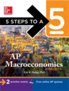Ebook in inglese 5 Steps to a 5 AP Macroeconomics, 2014-2015 Edition Dodge, Eric R.