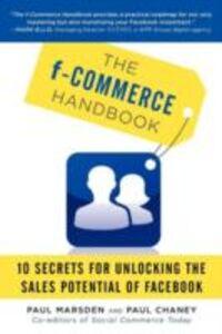 Foto Cover di F-Commerce Handbook, Ebook inglese di Paul Chaney,Paul Marsden, edito da McGraw-Hill Education
