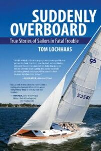 Foto Cover di Suddenly Overboard, Ebook inglese di Tom Lochhaas, edito da McGraw-Hill Education