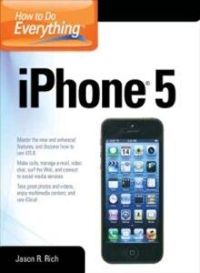 Foto Cover di How to Do Everything, Ebook inglese di Jason R. Rich, edito da McGraw-Hill Education