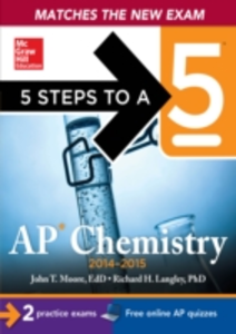 Ebook in inglese 5 Steps to a 5 AP Chemistry, 2014-2015 Edition Langley, Richard H. , Moore, John
