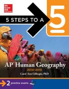 Ebook in inglese 5 Steps to a 5 AP Human Geography, 2014-2015 Edition Gillespie, Carol Ann