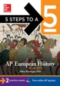 Foto Cover di 5 Steps to a 5 AP European History, 2014-2015 Edition, Ebook inglese di Jeffrey Brautigam, edito da McGraw-Hill Education