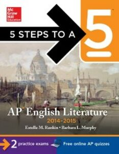 Ebook in inglese 5 Steps to a 5 AP English Literature, 2014-2015 Edition Murphy, Barbara , Rankin, Estelle M.