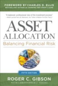 Ebook in inglese Asset Allocation: Balancing Financial Risk, Fifth Edition Gibson, Roger