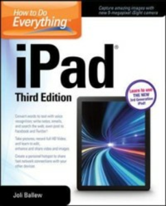 Ebook in inglese How to Do Everything: iPad, 3rd Edition Ballew, Joli