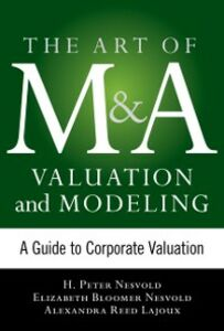 Foto Cover di Art of M&A Valuation and Modeling: A Guide to Corporate Valuation, Ebook inglese di AA.VV edito da McGraw-Hill Education