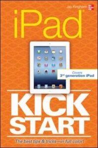 Ebook in inglese iPad Kickstart Kinghorn, Jay