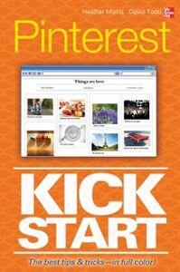 Ebook in inglese Pinterest Kickstart Morris, Heather , Todd, David