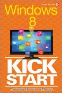 Ebook in inglese Windows 8 Kickstart Russell, James
