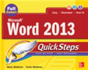Ebook in inglese Microsoft Word 2013 QuickSteps Matthews, Carole , Matthews, Marty