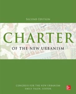 Ebook in inglese Charter of the New Urbanism, 2nd Edition Talen, Emily , Urbanism, Congress for the New