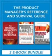 Product Manager's Reference and Survival Guide