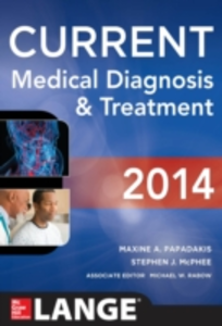Ebook in inglese CURRENT Medical Diagnosis and Treatment 2014 McPhee, Stephen J. , Papadakis, Maxine A. , Rabow, Michael W.