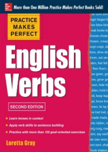Ebook in inglese Practice Makes Perfect English Verbs, 2nd Edition Gray, Loretta