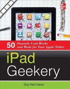 Ebook in inglese iPad Geekery Hart-Davis, Guy