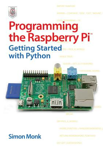 Ebook in inglese Programming the Raspberry Pi: Getting Started with Python Monk, Simon