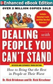 Dealing with People You Can t Stand, Revised and Expanded Third Edition: How to Bring Out the Best in People at Their Worst