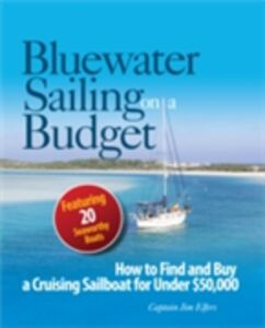 Ebook in inglese Bluewater Sailing on a Budget Elfers, James