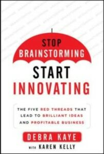 Ebook in inglese Red Thread Thinking: Weaving Together Connections for Brilliant Ideas and Profitable Innovation Kaye, Debra