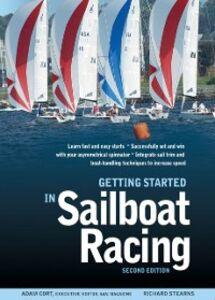 Foto Cover di Getting Started in Sailboat Racing, 2nd Edition, Ebook inglese di Adam Cort,Richard Stearns, edito da McGraw-Hill Education