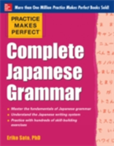 Ebook in inglese Practice Makes Perfect Complete Japanese Grammar (EBOOK) Sato, Eriko