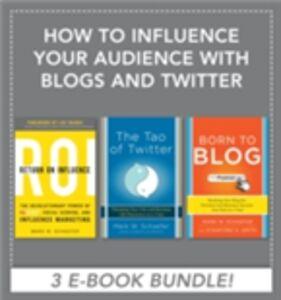 Ebook in inglese How to Influence Your Audience with Blogs and Twitter EBOOK BUNDLE Schaefer, Mark