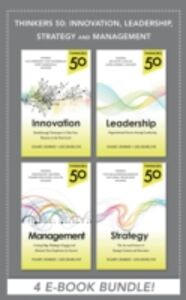 Ebook in inglese Thinkers 50: Innovation, Leadership, Management and Strategy (EBOOK BUNDLE) Crainer, Stuart , Dearlove, Des
