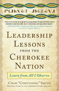 Ebook in inglese Leadership Lessons from the Cherokee Nation: Learn from All I Observe Smith, Chad &quote , Corntassel&quote