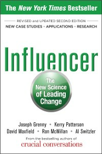 Ebook in inglese Influencer: The New Science of Leading Change, Second Edition Grenny, Joseph , Maxfield, David , McMillan, Ron , Patterson, Kerry