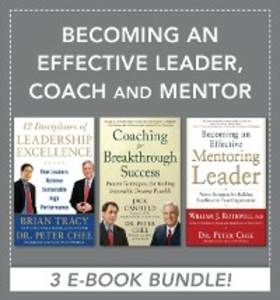 Ebook in inglese Becoming an Effective Leader, Coach and Mentor EBOOK BUNDLE Canfield, Jack , Chee, Peter , Rothwell, William , Tracy, Brian
