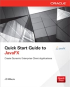 Ebook in inglese Quick Start Guide to JavaFX DiMarzio, J. F.