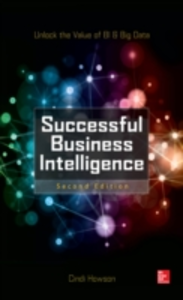 Ebook in inglese Successful Business Intelligence, Second Edition Howson, Cindi