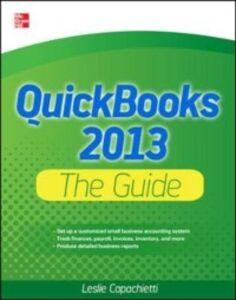 Foto Cover di QuickBooks 2013 The Guide, Ebook inglese di Leslie Capachietti, edito da McGraw-Hill Education