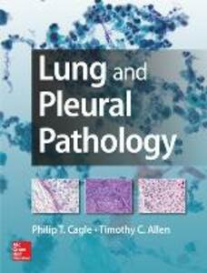 Lung and pleural pathology - Philip Cagle,Timothy C. Allen - copertina