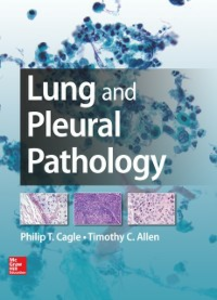 Ebook in inglese Lung and Pleural Pathology Allen, Timothy , Cagle, Philip