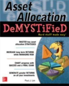 Foto Cover di Asset Allocation DeMystified, Ebook inglese di Paul Lim, edito da McGraw-Hill Education