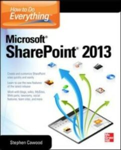 Ebook in inglese How to Do Everything Microsoft SharePoint 2013 Cawood, Stephen