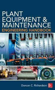 Ebook in inglese Plant Equipment & Maintenance Engineering Handbook Richardson, Duncan