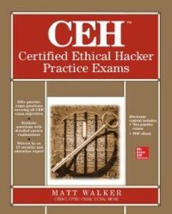 Ebook in inglese CEH Certified Ethical Hacker Practice Exams Walker, Matt