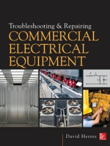 Ebook in inglese Troubleshooting and Repairing Commercial Electrical Equipment Herres, David