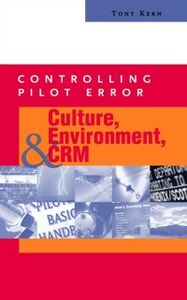 Ebook in inglese Controlling Pilot Error: Culture, Environment, and CRM (Crew Resource Management) Kern, Tony