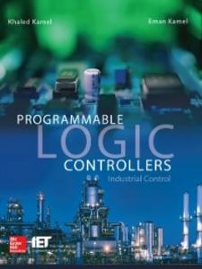 Ebook in inglese Programmable Logic Controllers: Industrial Control Kamel, Eman , Kamel, Khaled